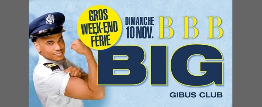 BBB - BIG Edition - Veille de jour férié