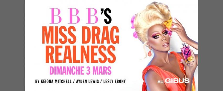 BBB : Miss Drag Realness