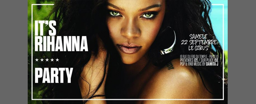 IT'S Rihanna * PARTY