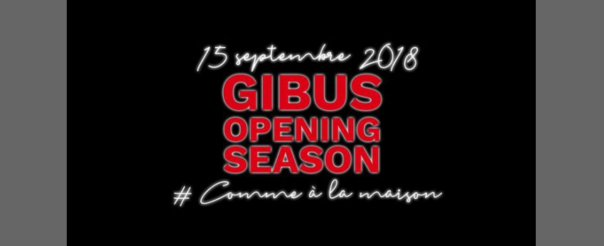 Gibus Opening Season 2018/19