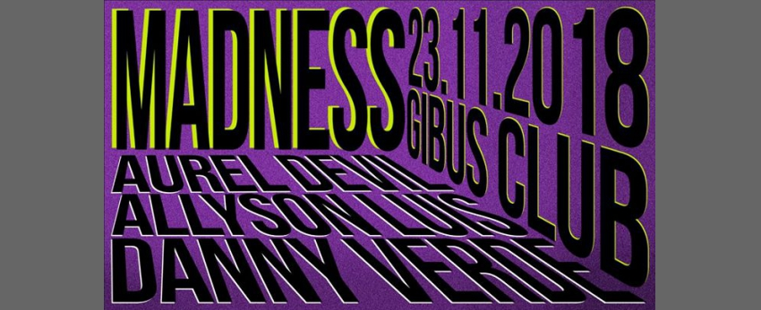 Madness #4 Sp/Guest : Danny VERDE, Allyson LUIS