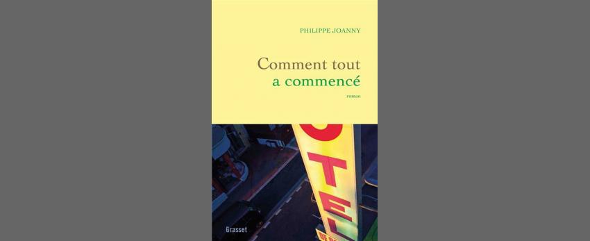 Philippe Joanny / Comment tout a commencé