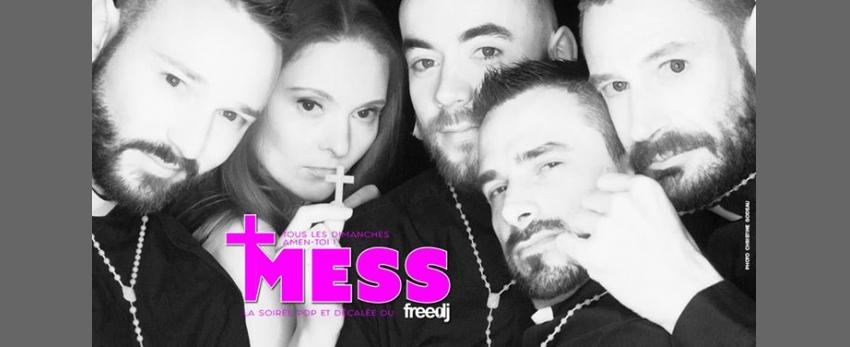 Mess - La soirée POP et Décalée du freedj