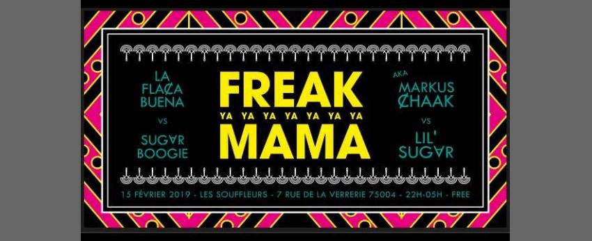 Freak Ya Mama - La FlaȻa Buena & Sugar Boogie