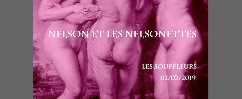 Nelson et les Nelsonnettes aux Souffleurs