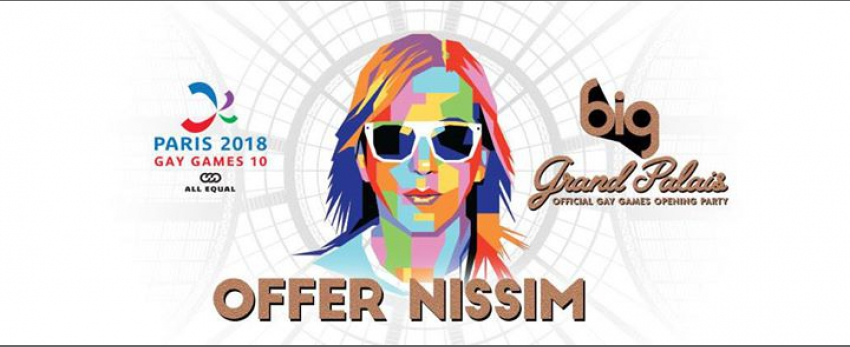 BIG Grand Palais with Offer Nissim (Gay Games Opening Party)