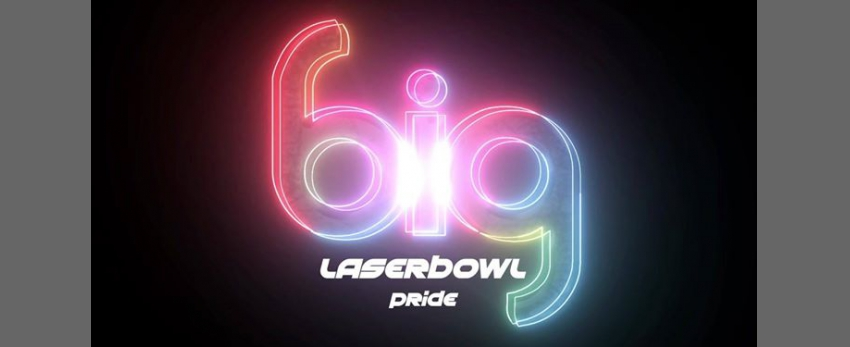 BIG Pride LaserBowl