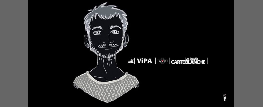 Vipa / Les Jeudis Carte Blanche