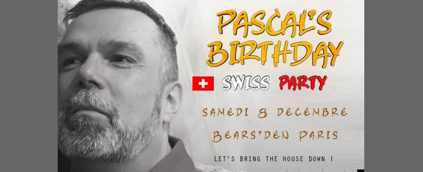 Pascal's Birthday - Let's bring the house down !