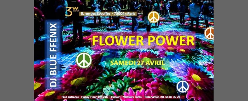 "Spécial Flower Power"" avec DJ Blue FFenix"
