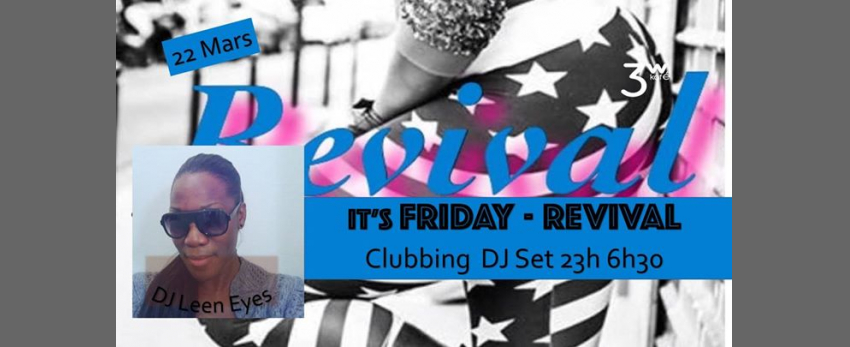 Thank girls it's friday Revival