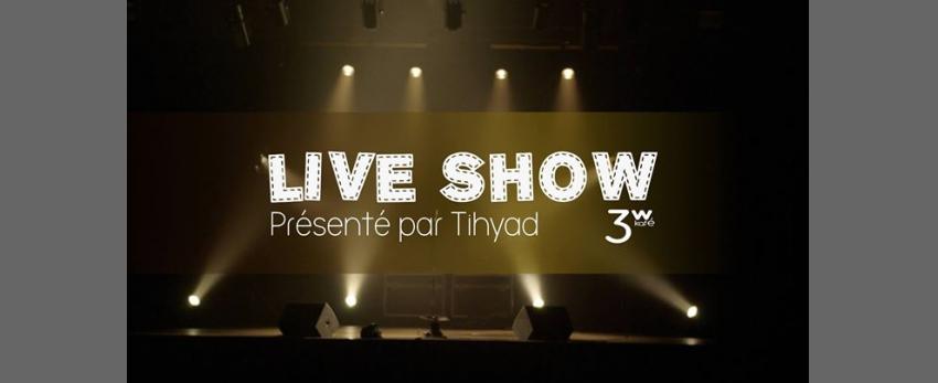 Live Show !