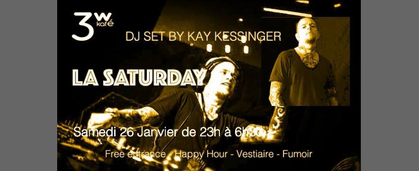 La Saturday du 26 BY KAY Kessinger