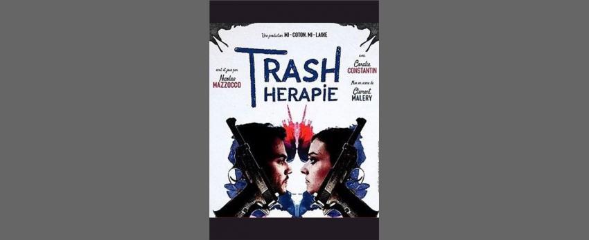 Trash Thérapie - La Dernière
