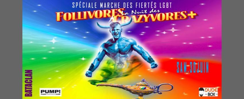 La Nuit des Follivores Crazyvores +