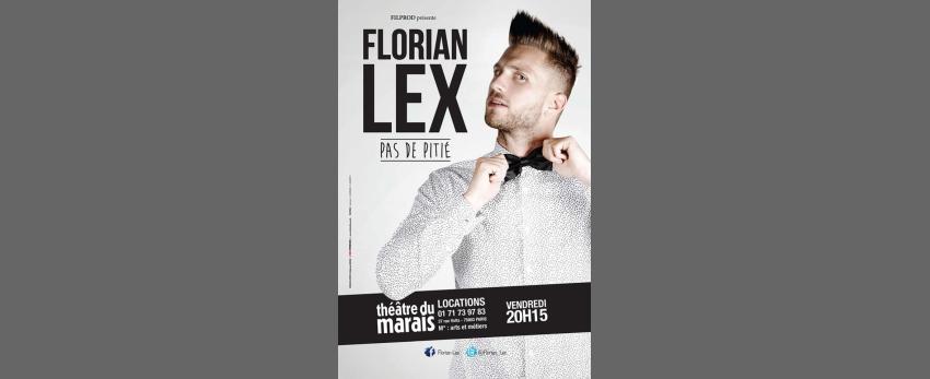 Florian Lex dans Pas de pitié