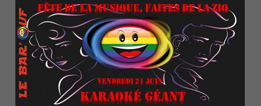 Le Bar'Ouf: Fête de la musique, Karaoké Géant