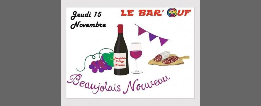 Le Bar'Ouf : Beaujolais Village Nouveau