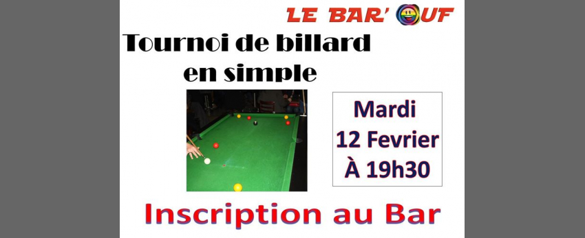 Le Bar'Ouf : Tournoi Billard en Simple