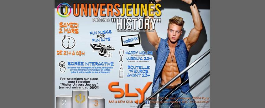"""◣ Univers Jeunes """"History"""" ◥ au Sly (21h/03h)"""