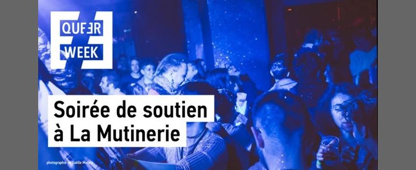 Soirée de soutien by Queer Week | la Mutinerie