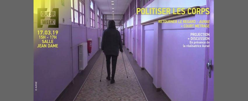"""Politiser les corps • """"Retourner le regard"""" : projection / débat"""
