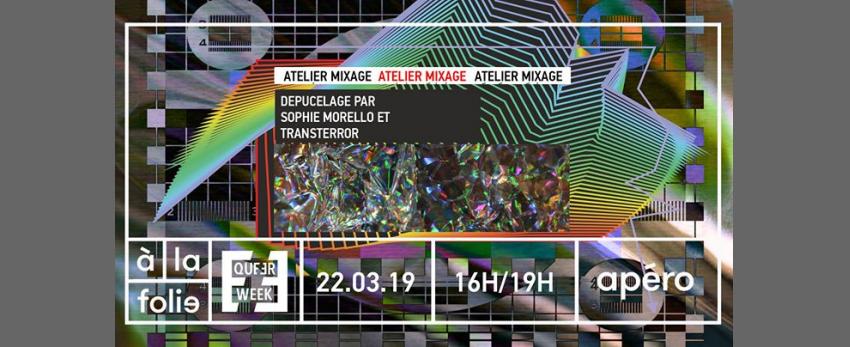 Atelier mixage avec Sophie Morello et Transterror (COMPLET)