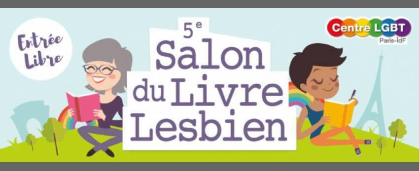 5e salon du livre lesbien paris le 9 juillet 2016 for Salon du livre paris 2018