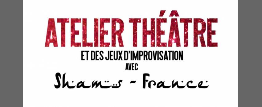 Ateliers théâtre et des jeux d'improvisation