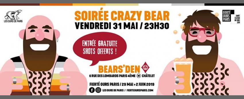 Soirée Crazy Bear 2019