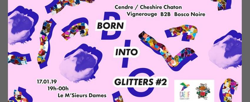 Born Into Glitters #2