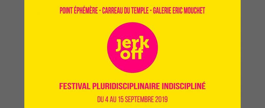 JERK OFF Festival #12