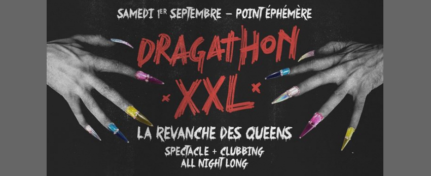 Dragathon XXL - La revanche des Queens ! (ALL STARS)