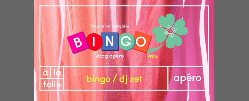 Ff Bingo Drag Apero +Dj Set
