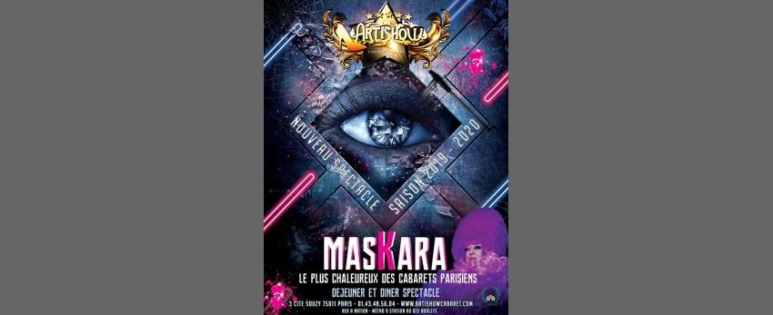 """Nouvelle Revue """"Maskara"""" le 8 decembre 2019 a 20h00"""