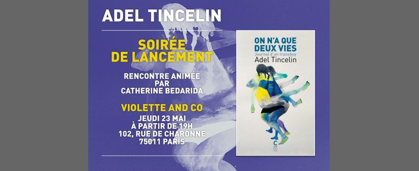 Lancement de l'ouvrage d'Adel Tincelin