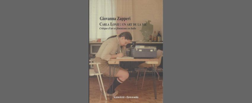 Rencontre Giovanna Zaperi sur Carla Lonzi, un art de la vie