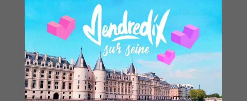 VendrediX sur Seine