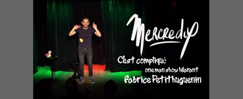 MercrediX C'est Compliqué