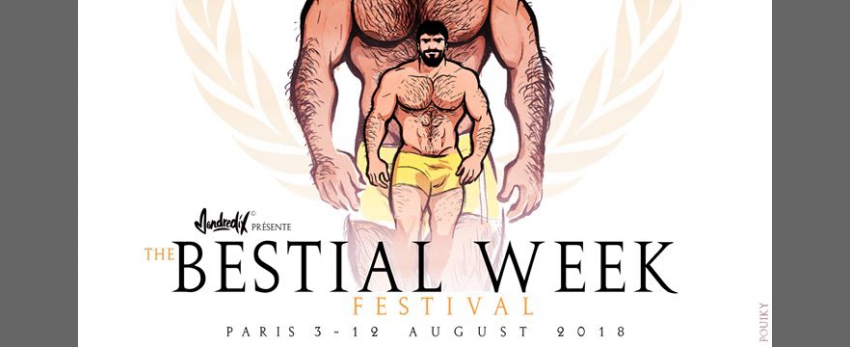 Bestial Week Festival - Paris 3 to 12 August 2018