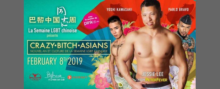 Crazy•Bitch•Asians (soirée du nouvel an et de clôture)
