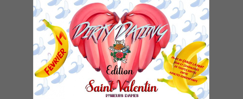 Dirty Dating : édition Saint-Valentin