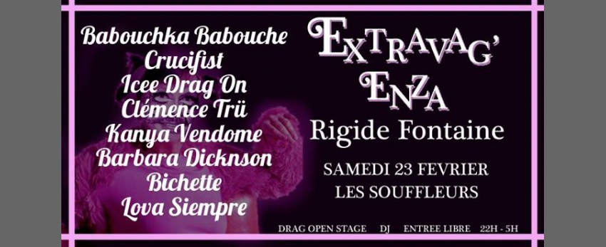 Extravag'Enza : Rigide Fontaine