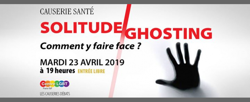 Solitude/ghosting* : comment y faire face ?