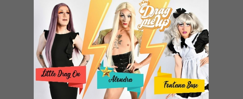 Drag Me Up Saison 2 - (Dates annulées jusqu'a nouvel ordre)