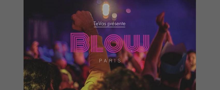 Blow ❥ L'afterwork qui te veut du bien ❥ Opening