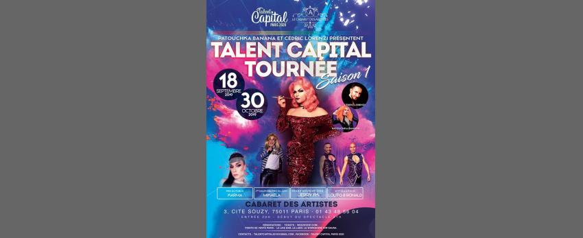 Talent Capital la tournée saison 1