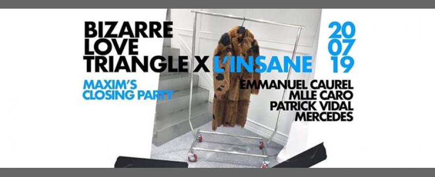Bizarre Love Triangle X L'insane #closer Party