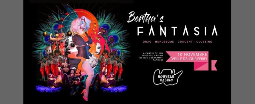 Bertha's Fantasia - Mad Cirkus Edition (veille de jour férié)