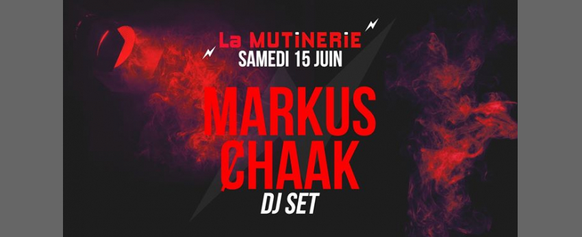 DJ set : Markus Ȼhaak